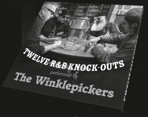 Twelve R&B Knock-Outs by the Winklepickers